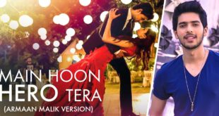 Main Hoon Hero Tera (Armaan Malik)