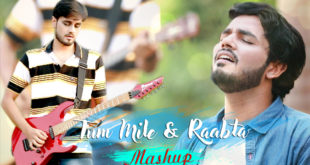 Tum Mile Raabta Mashup Cover